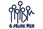 6 Drunk men